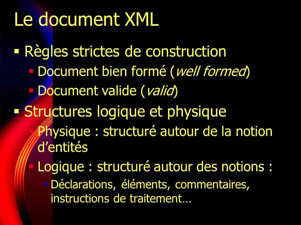 Le document XML Règles strictes de construction