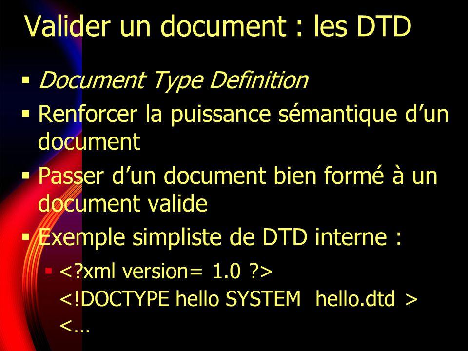 Valider un document : les DTD
