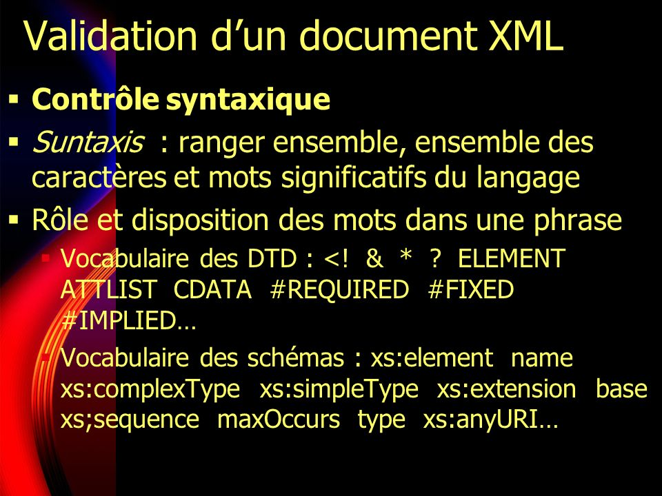 Validation d'un document XML