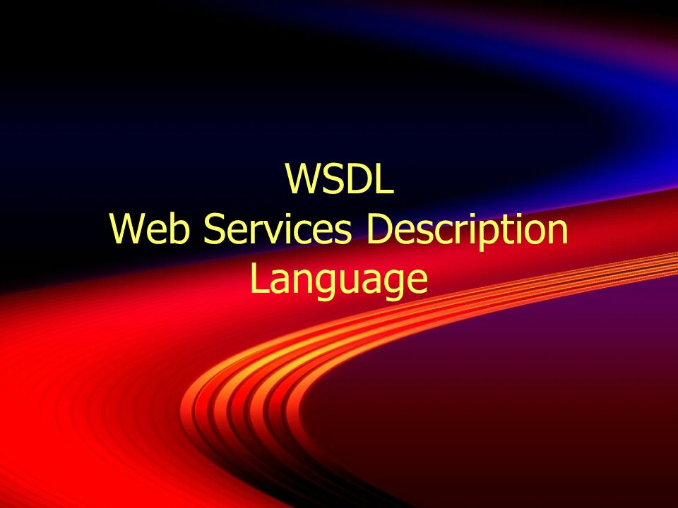 WSDL Web Services Description Language