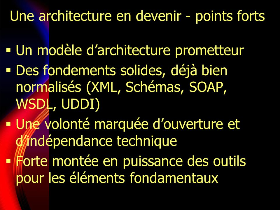 Une architecture en devenir - points forts