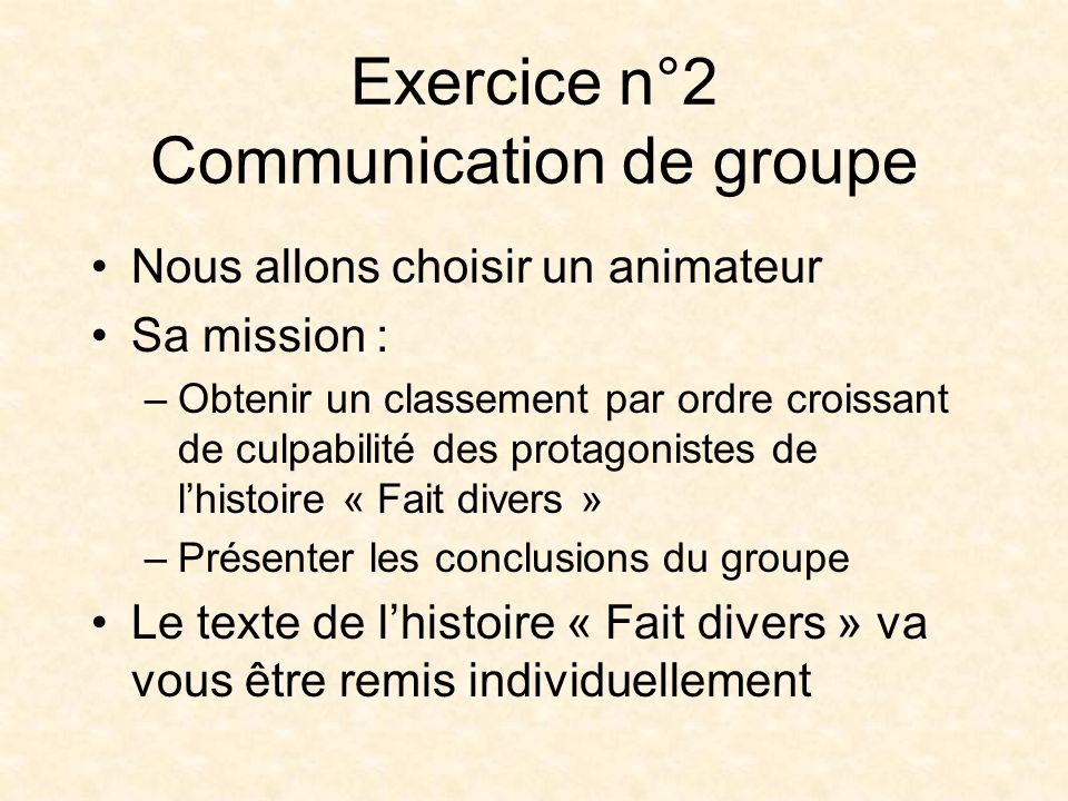 Exercice n°2 Communication de groupe