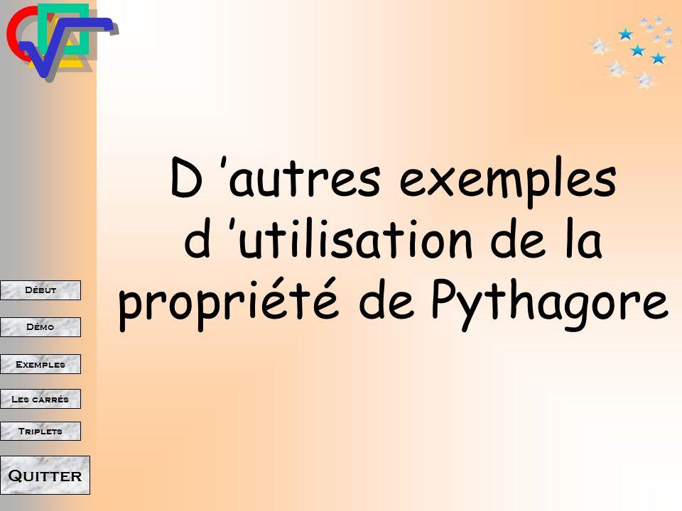 D 'autres exemples d 'utilisation de la propriété de Pythagore