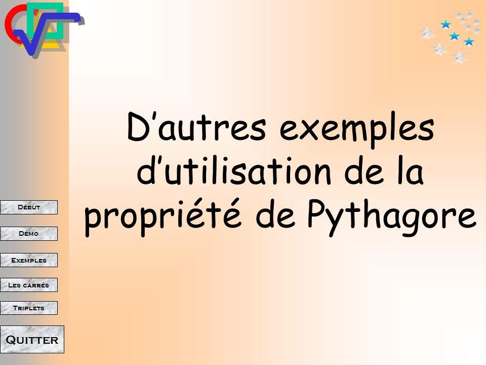 D'autres exemples d'utilisation de la propriété de Pythagore