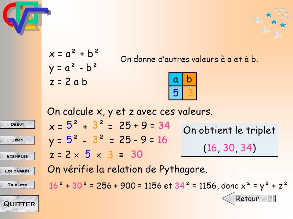 On calcule x, y et z avec ces valeurs.
