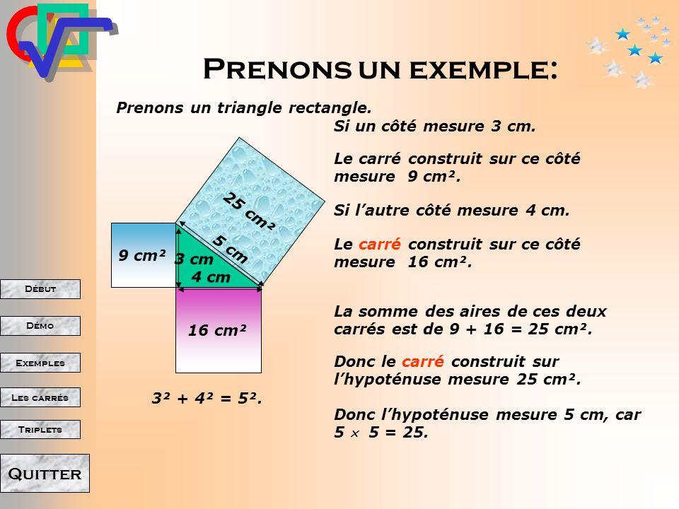 Prenons un exemple: Prenons un triangle rectangle.