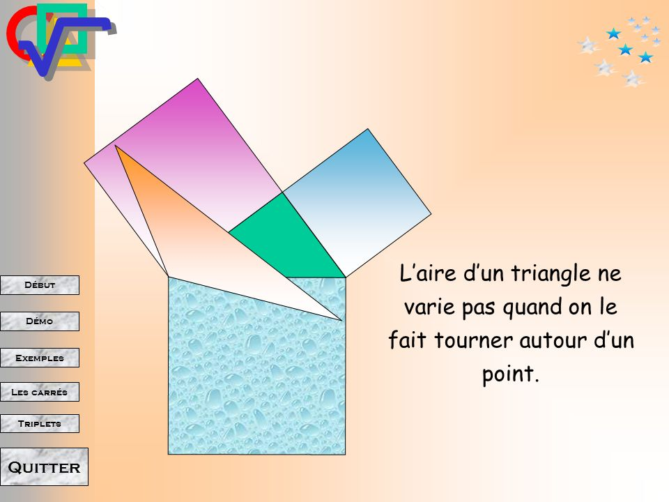 L'aire d'un triangle ne varie pas quand on le fait tourner autour d'un point.