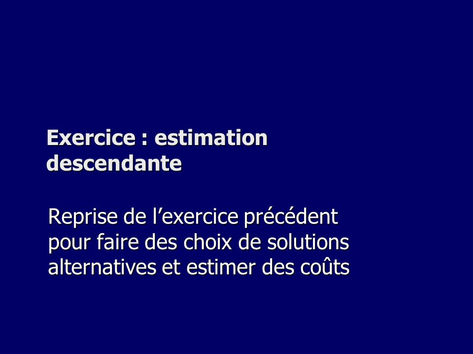 Exercice : estimation descendante