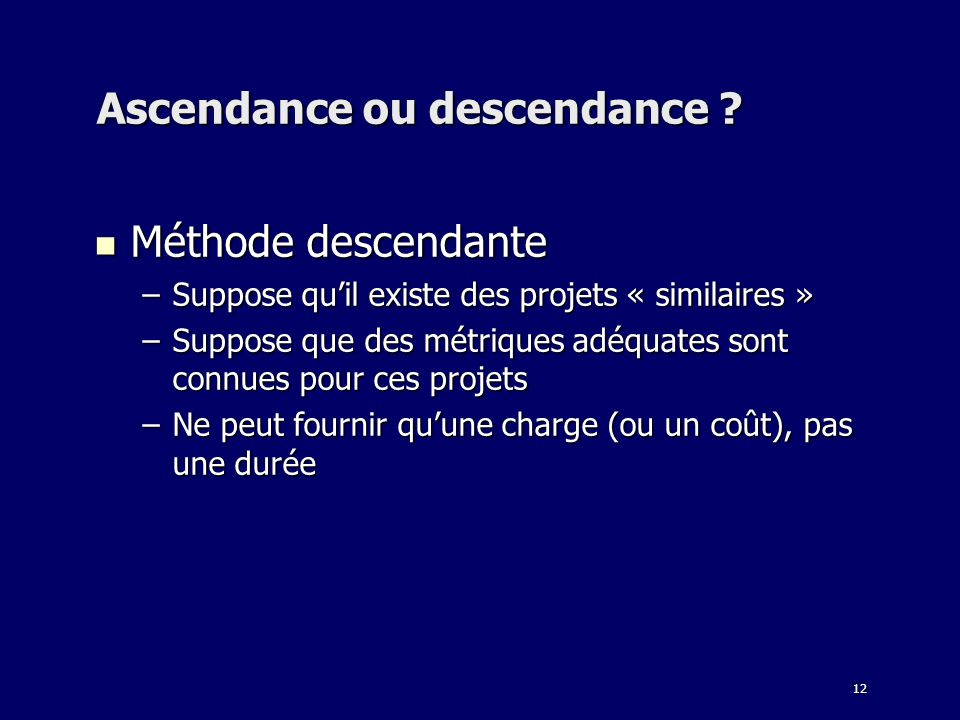 Ascendance ou descendance