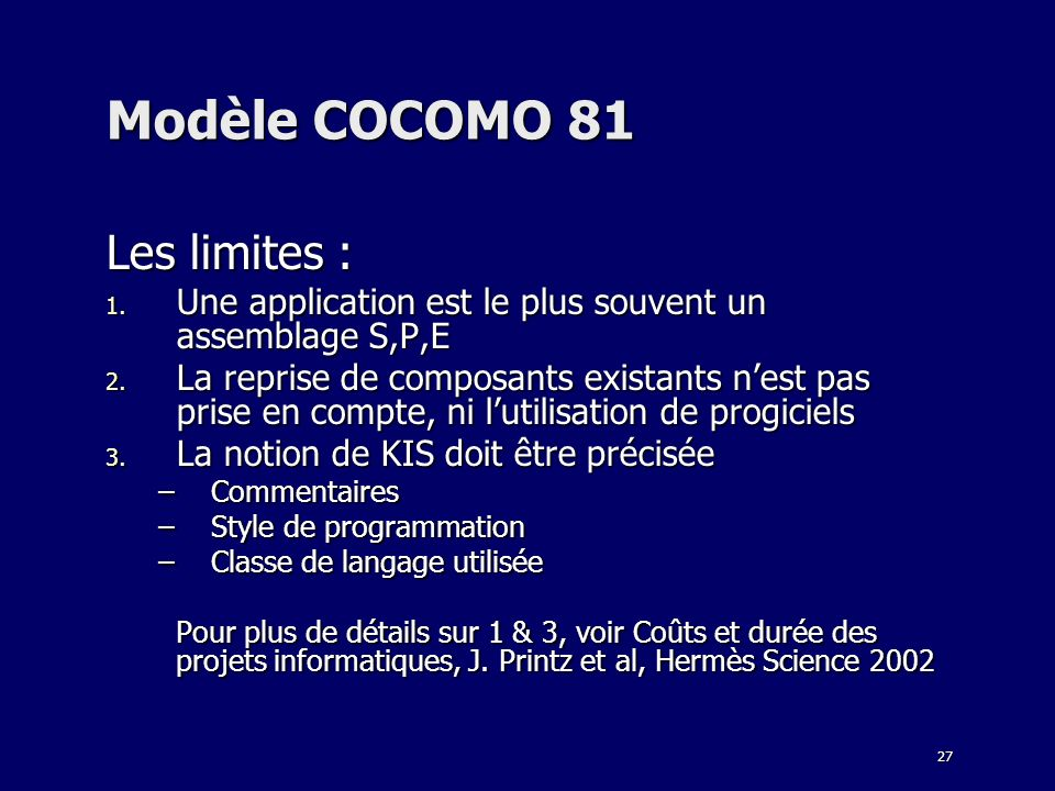 Modèle COCOMO 81 Les limites :