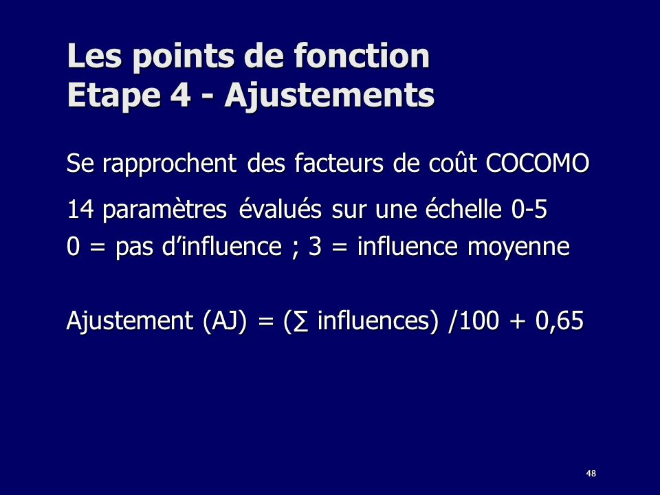 Les points de fonction Etape 4 - Ajustements
