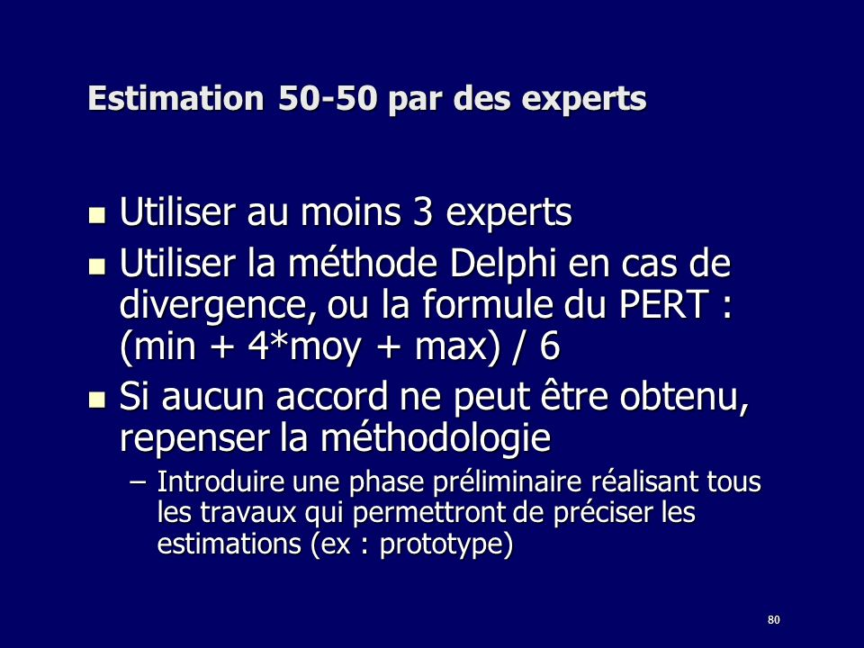 Estimation 50-50 par des experts