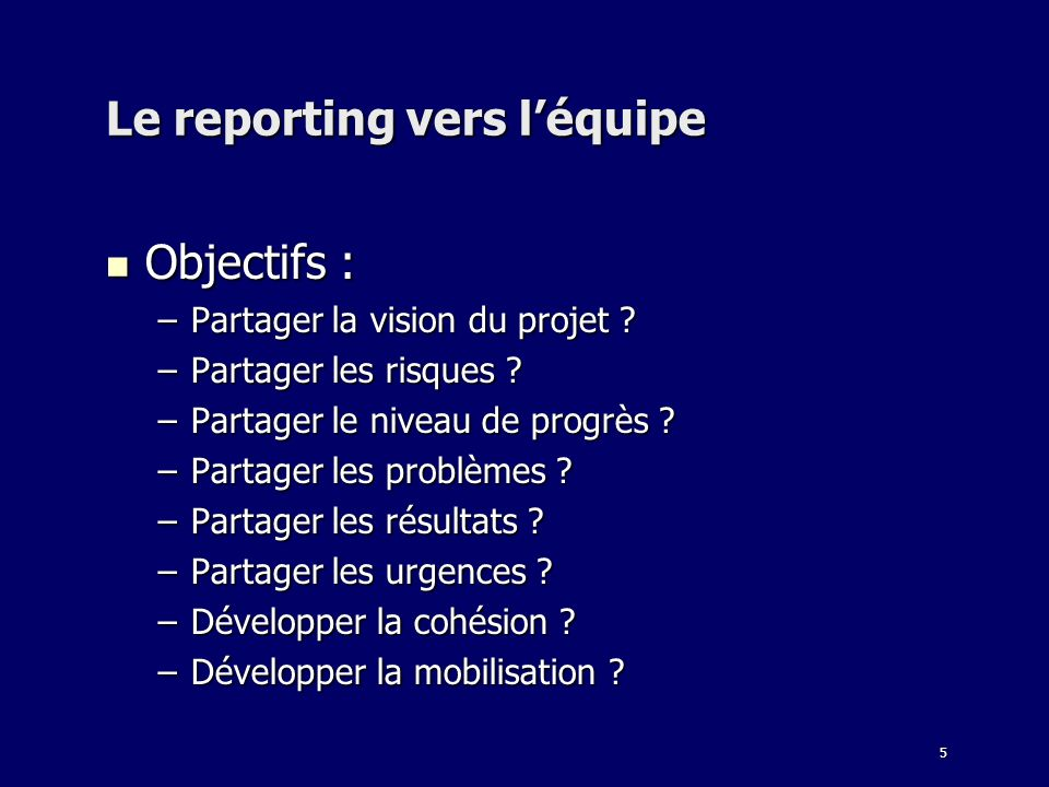Le reporting vers l'équipe