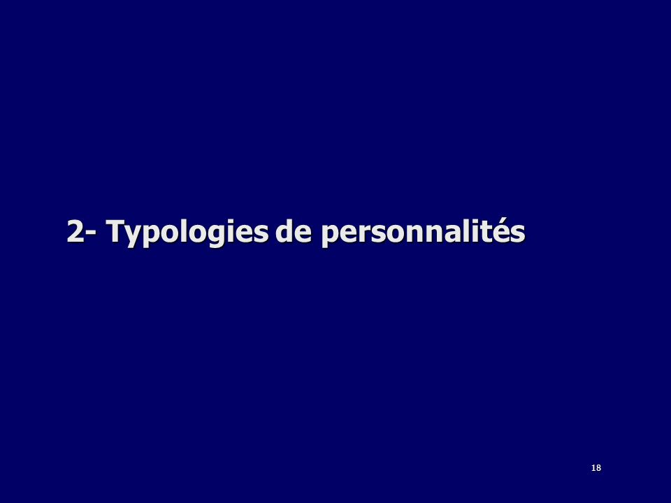 2- Typologies de personnalités