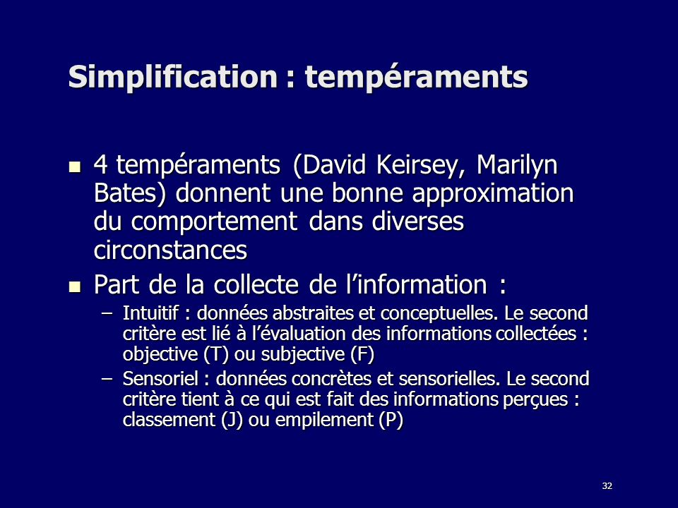 Simplification : tempéraments