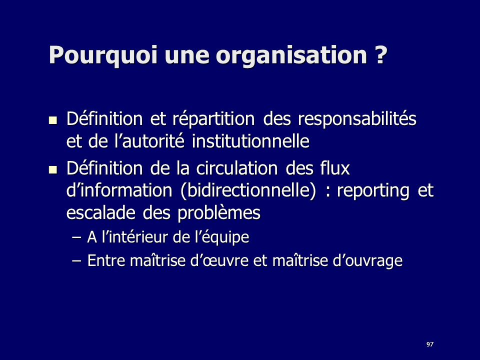 Pourquoi une organisation