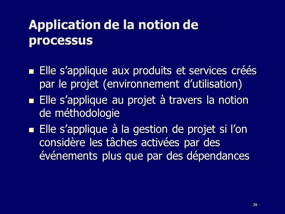 Application de la notion de processus