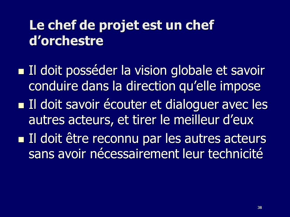 Le chef de projet est un chef d'orchestre