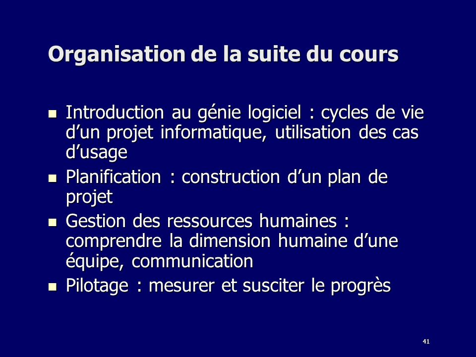 Organisation de la suite du cours