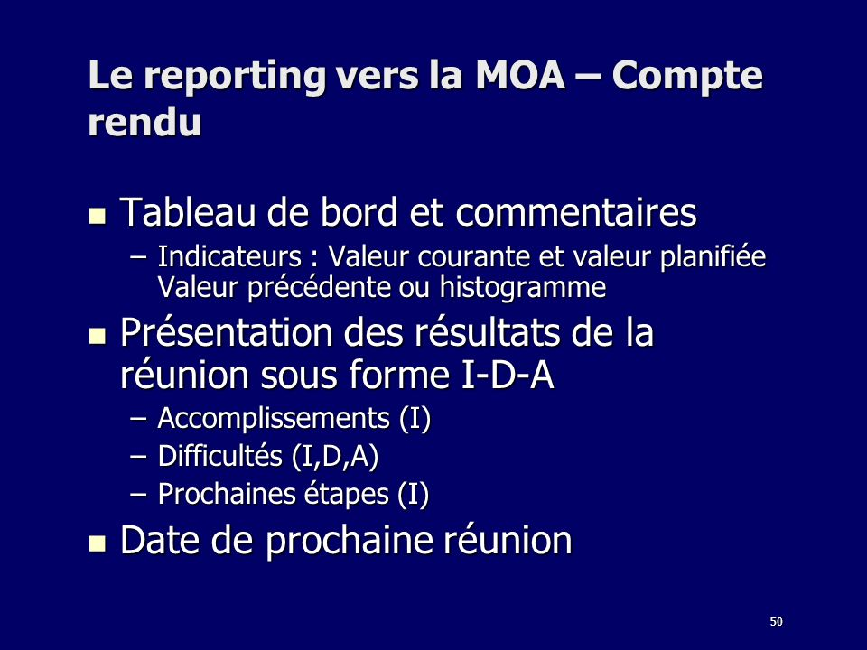Le reporting vers la MOA – Compte rendu
