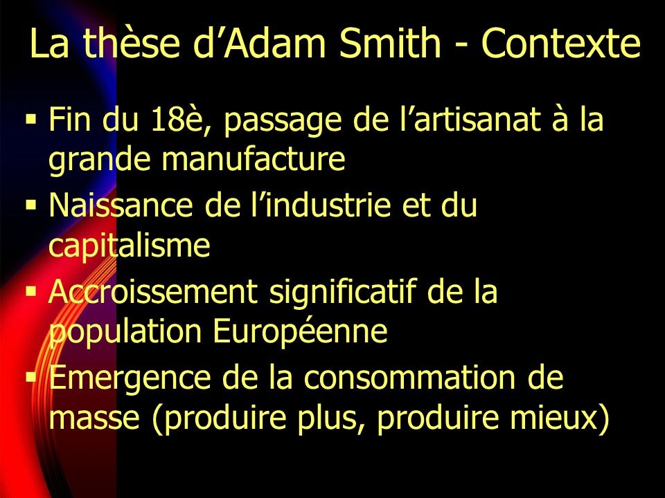 La thèse d'Adam Smith - Contexte