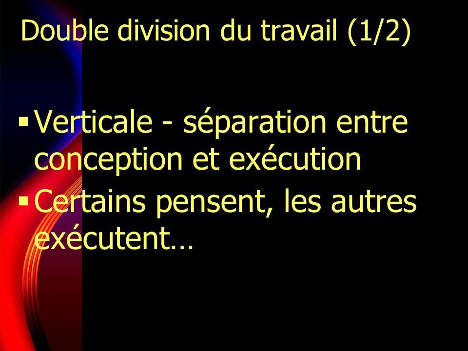 Double division du travail (1/2)