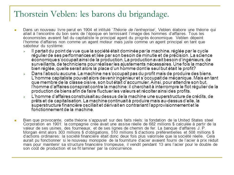 Thorstein Veblen: les barons du brigandage.
