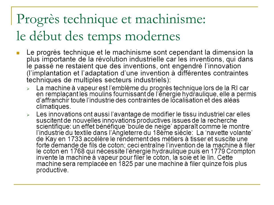 Progrès technique et machinisme: le début des temps modernes