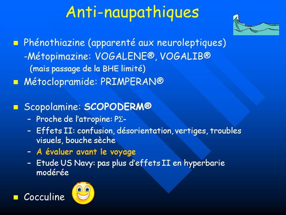Anti-naupathiques Phénothiazine (apparenté aux neuroleptiques)
