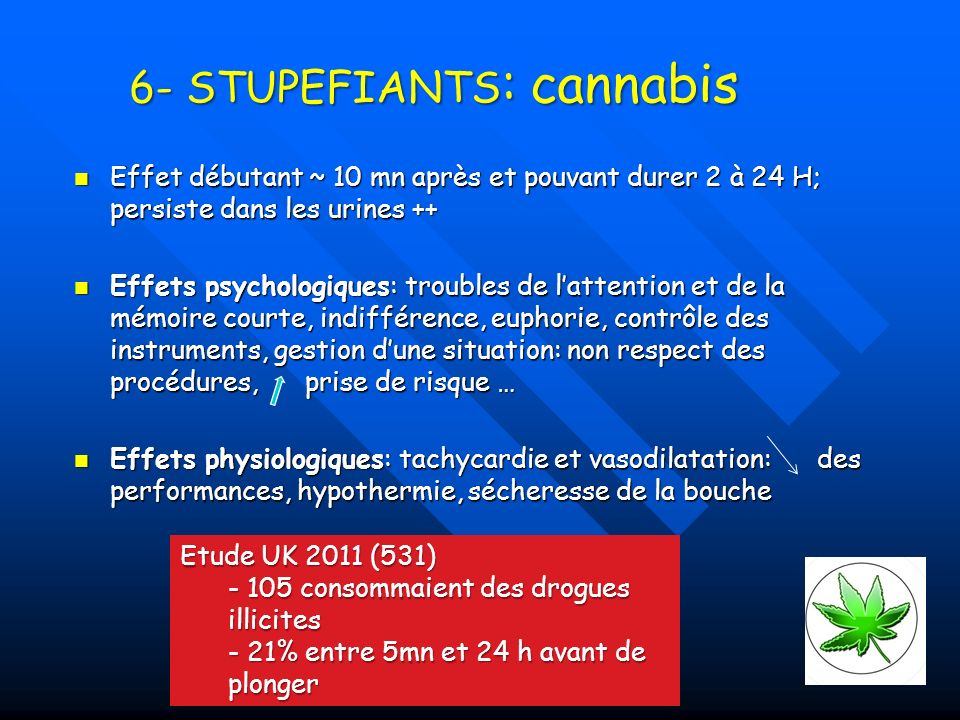 6- STUPEFIANTS: cannabis