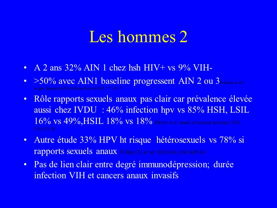 Les hommes 2 A 2 ans 32% AIN 1 chez hsh HIV+ vs 9% VIH-