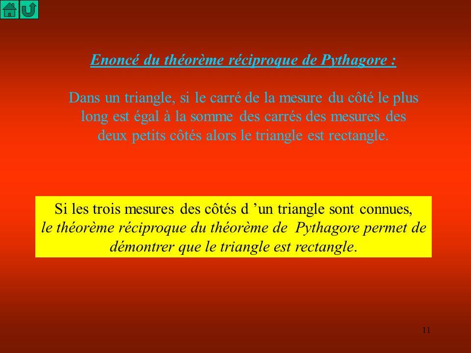 Enoncé du théorème réciproque de Pythagore :