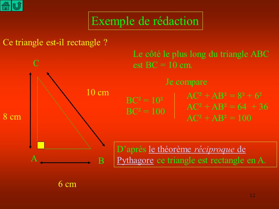 Exemple de rédaction Ce triangle est-il rectangle