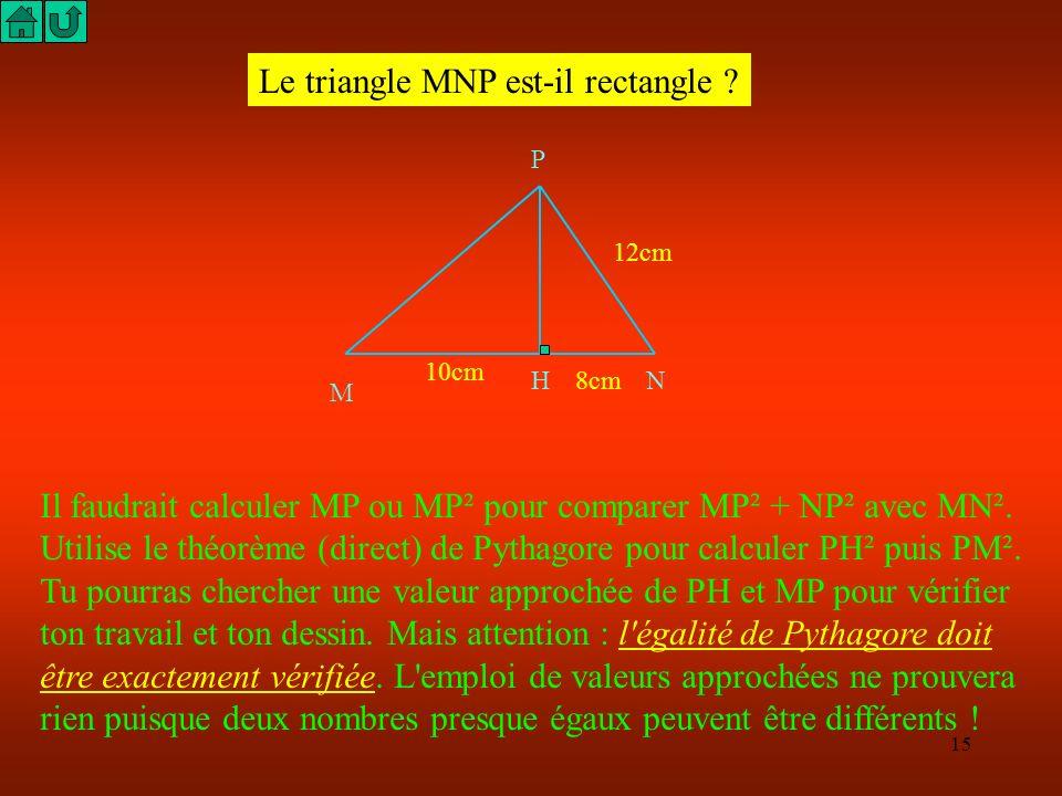 Le triangle MNP est-il rectangle