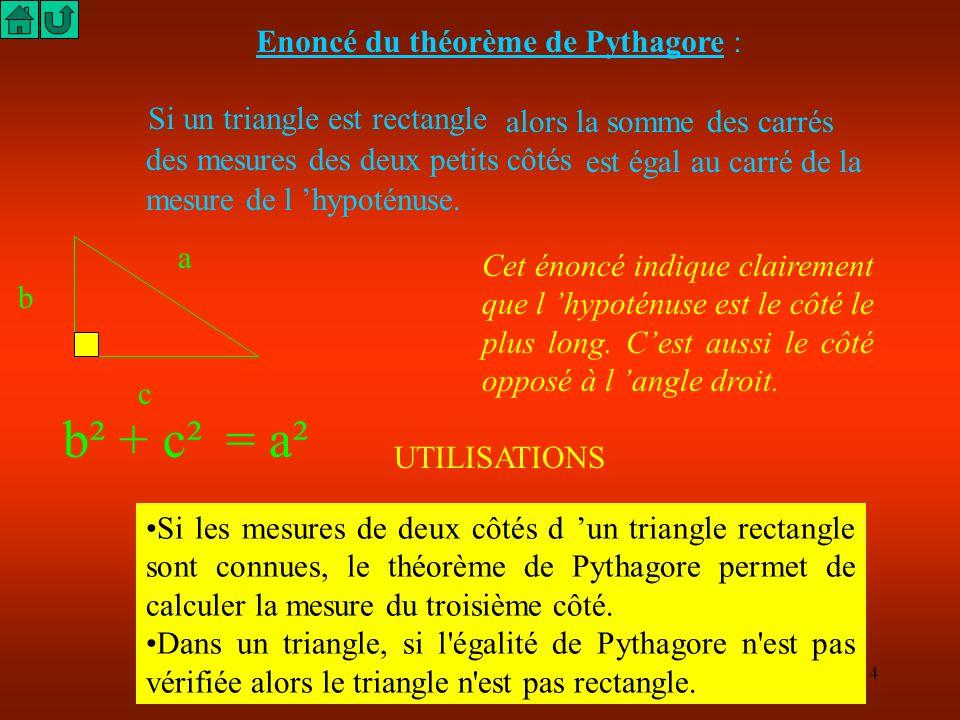 Enoncé du théorème de Pythagore :