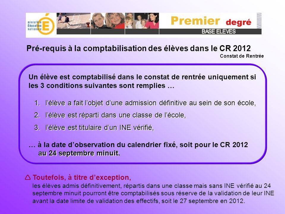 Pré-requis à la comptabilisation des élèves dans le CR 2012
