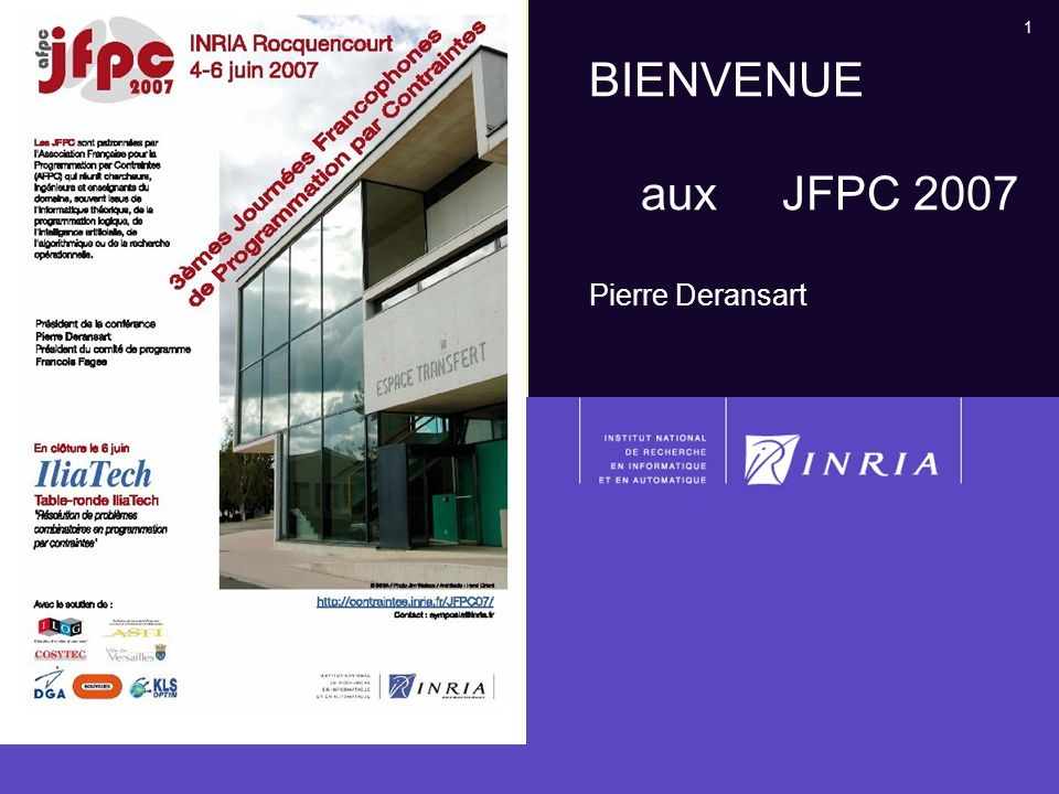 BIENVENUE aux JFPC 2007 Pierre Deransart