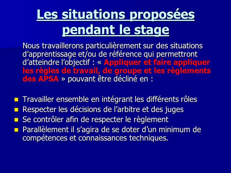 Les situations proposées pendant le stage