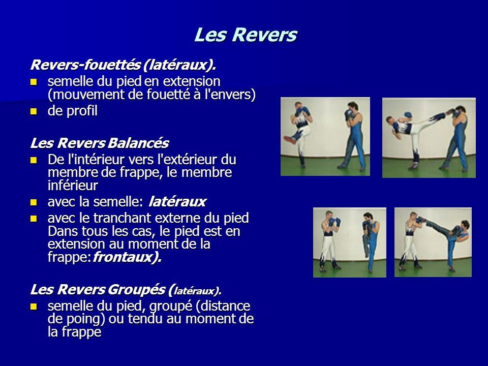 Les Revers Revers-fouettés (latéraux).