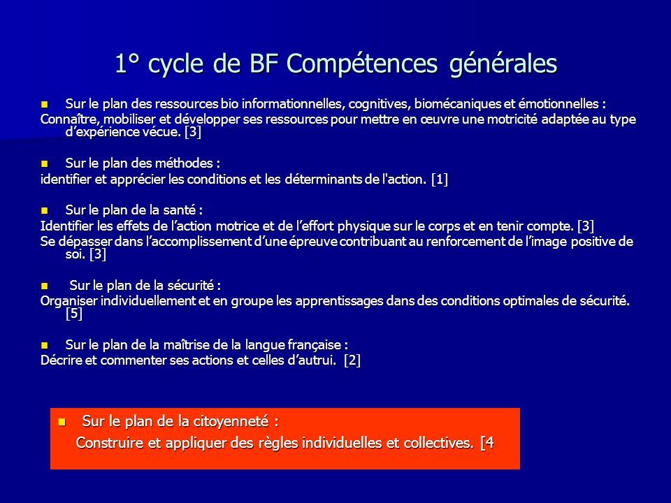 1° cycle de BF Compétences générales