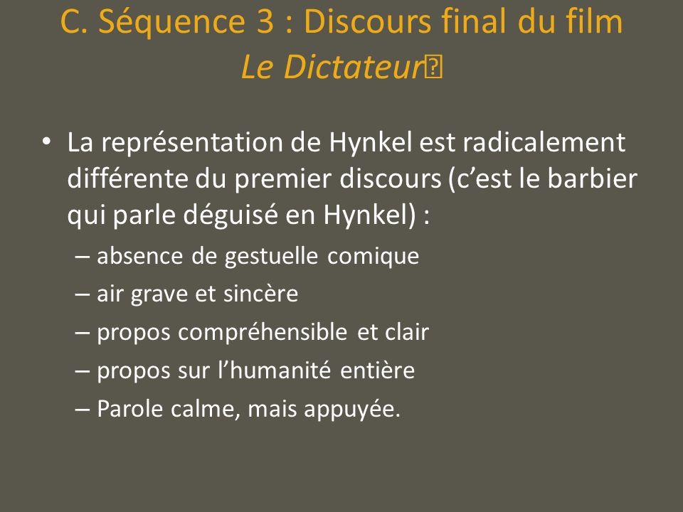 C. Séquence 3 : Discours final du film Le Dictateur