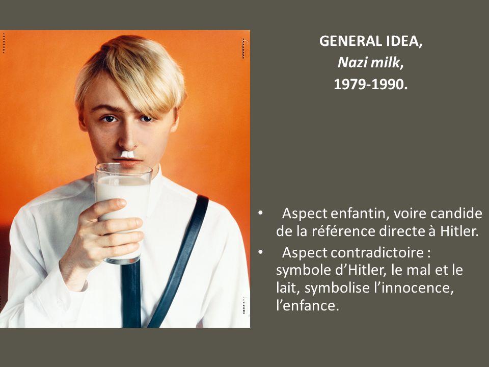 GENERAL IDEA, Nazi milk, 1979-1990. Aspect enfantin, voire candide de la référence directe à Hitler.