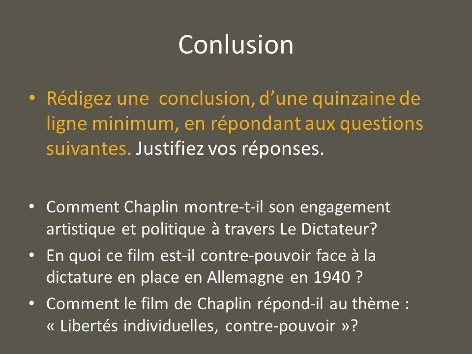 ConlusionRédigez une conclusion, d'une quinzaine de ligne minimum, en répondant aux questions suivantes. Justifiez vos réponses.