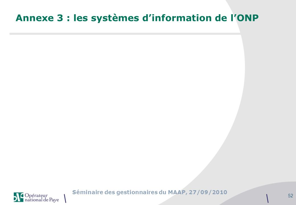 Annexe 3 : les systèmes d'information de l'ONP