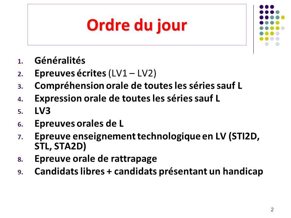 Ordre du jour Généralités Epreuves écrites (LV1 – LV2)