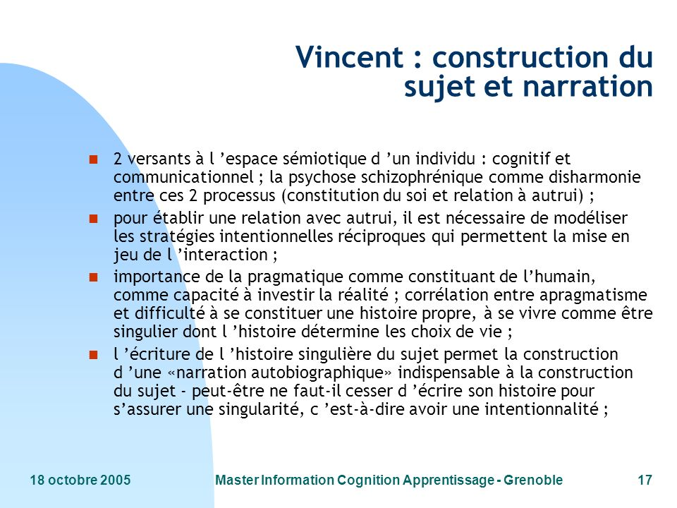 Vincent : construction du sujet et narration