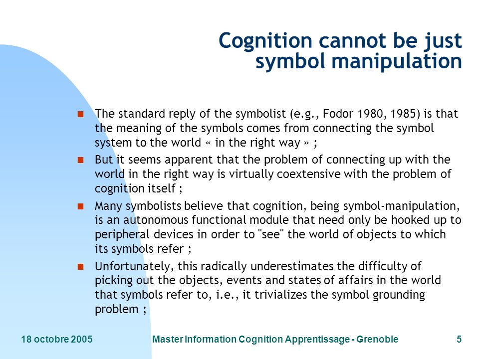 Cognition cannot be just symbol manipulation