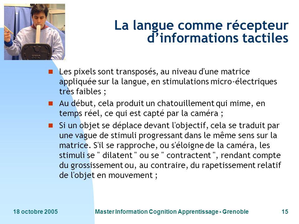 La langue comme récepteur d'informations tactiles