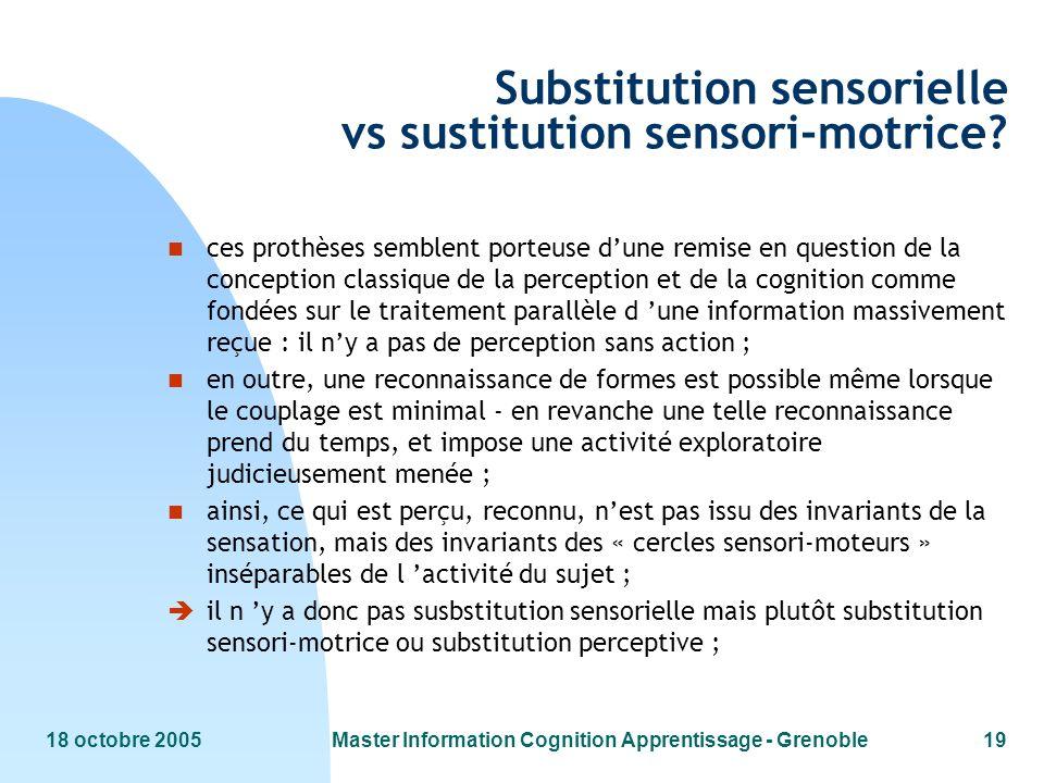 Substitution sensorielle vs sustitution sensori-motrice