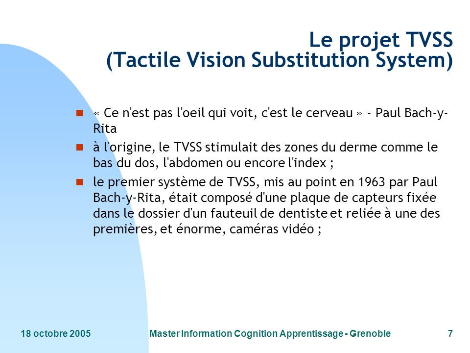 Le projet TVSS (Tactile Vision Substitution System)